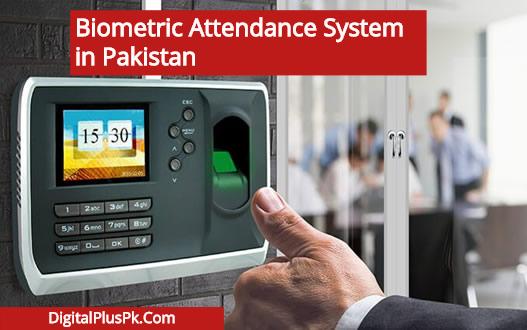 Biometric Attendance System Pakistan