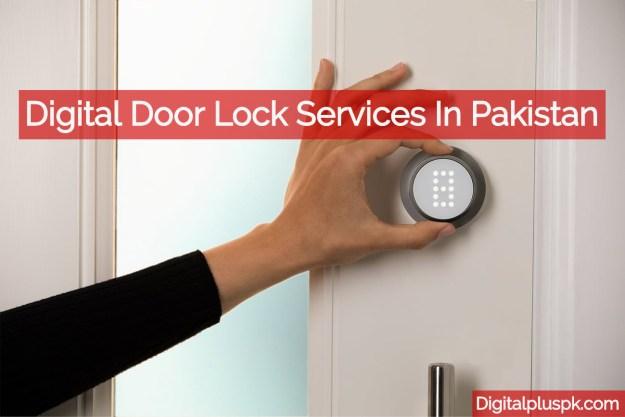 Digital door lock services in pakistan