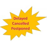delayed, cancelled, postponed