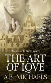 The Art of Love: Origins of Sinners Grove Book Cover