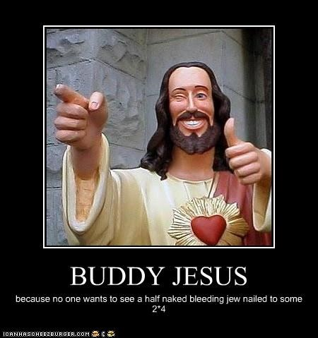 Catholic Quote Wallpaper Buddy Christ Demotivational Poster Network For New Media