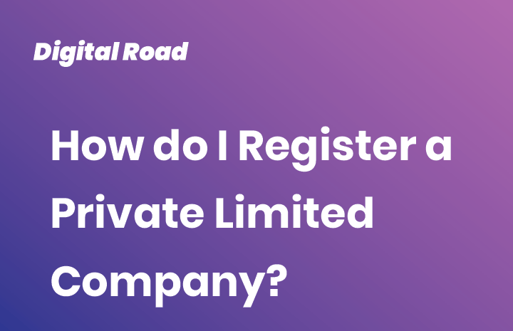 I want to Register a Company in Sri Lanka. How do I Register a Private Limited Company?