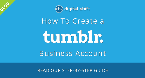 How to Setup a Tumblr Business Account