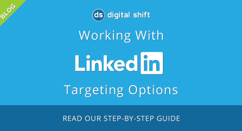 LinkedIn Advertising Targeting Options For Businesses