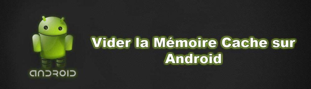 vider-memoire-cache-android-tuto