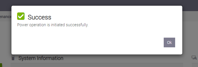 Machine generated alternative text: e Success  Power operation is initiated successfully.  0k