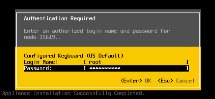 Machine generated alternative text: Authent icat ion Required  Enter an author ized log in name and password for  node-15619..  Conf Keyboard (US Default)  Login Name:  as sLdord :  [ root  <Enter> OK  <Esc> Cance I