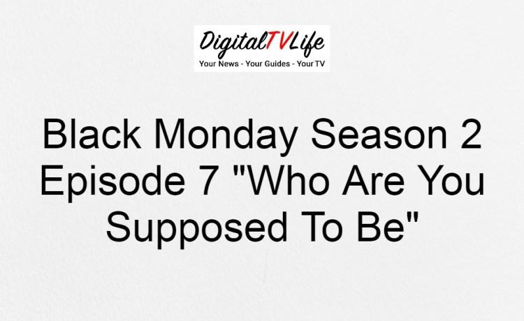 Black Monday Season 2 Episode 7