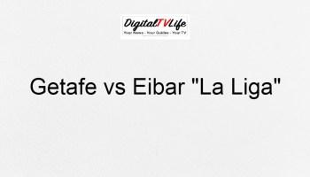 Getafe vs Eibar