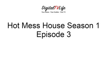 Hot Mess House Season 1 Episode 3