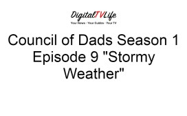 Council of Dads Season 1 Episode 9