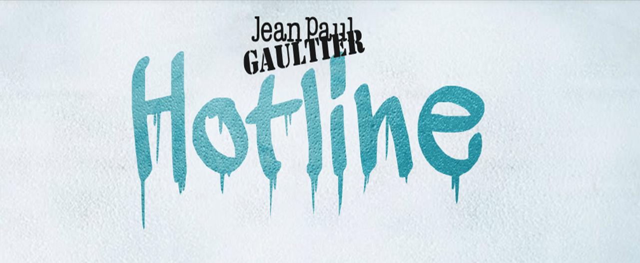 Nouvelle plateforme Jean Paul Gaultier – Hotline