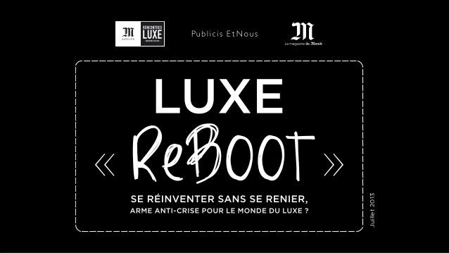 Luxe Reboot : se réinventer sans se renier, arme anti-crise pour le monde du Luxe