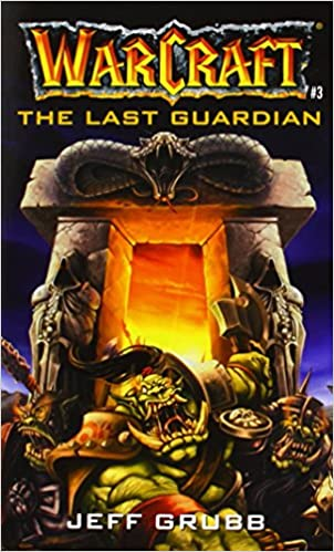 Warcraft: The Last Guardian book cover