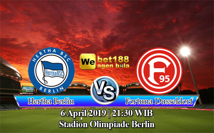 Prediksi Bola Hertha Berlin vs Fortuna Dusseldorf 6 April 2019