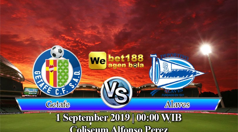 Prediksi Bola Getafe Vs Deportivo Alaves 1 September 2019
