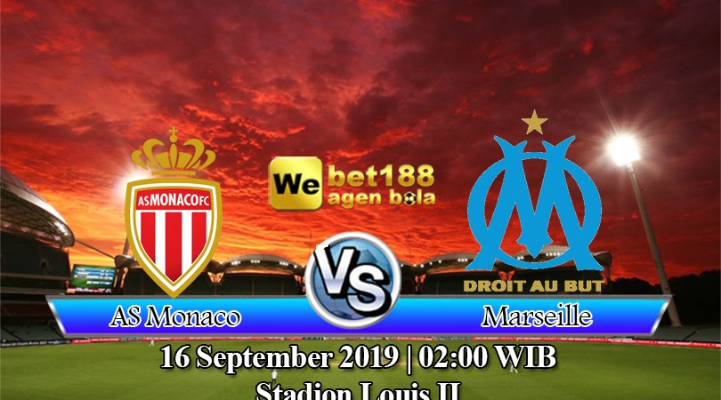 Prediksi Bola AS Monaco Vs Olympique Marseille 16 September 2019