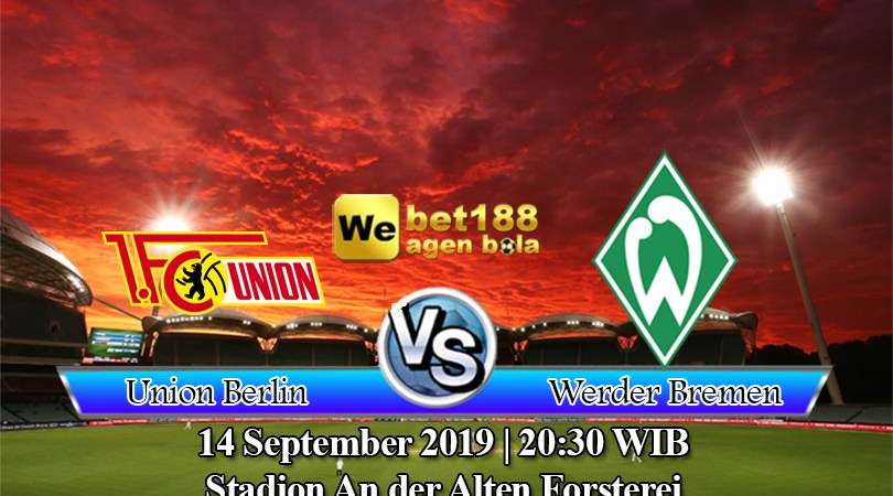Prediksi Bola Union Berlin vs Werder Bremen 14 September 2019