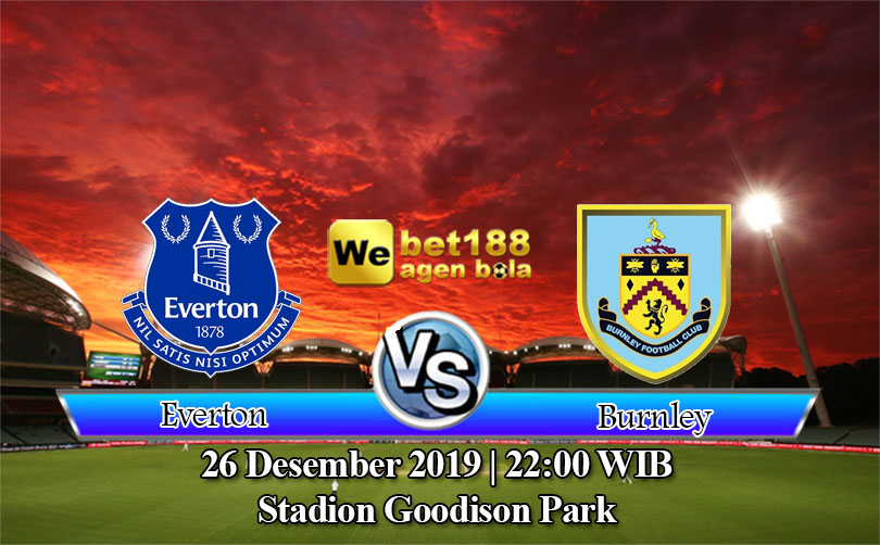 Prediksi Bola Everton Vs Burnley 26 Desember 2019