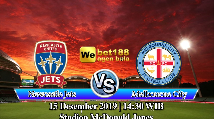 Prediksi Bola Newcastle Jets Vs Melbourne City 15 Desember 2019