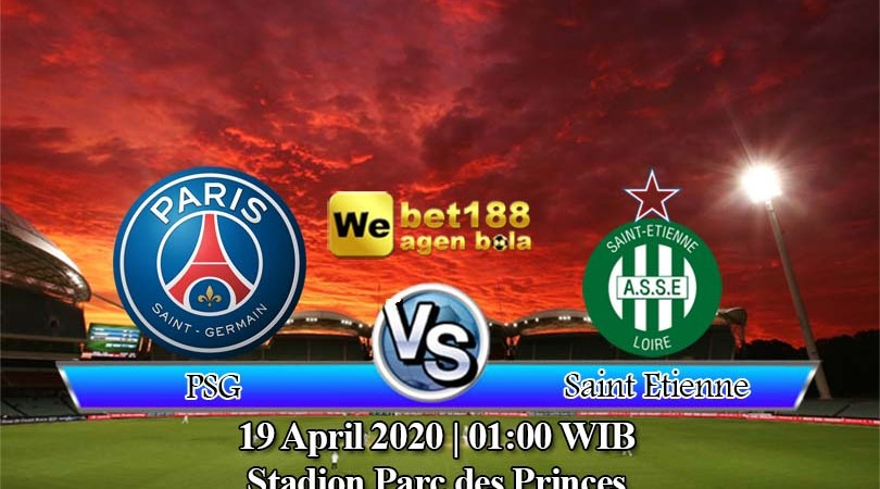 Prediksi Bola PSG vs Saint Etienne 19 April 2020