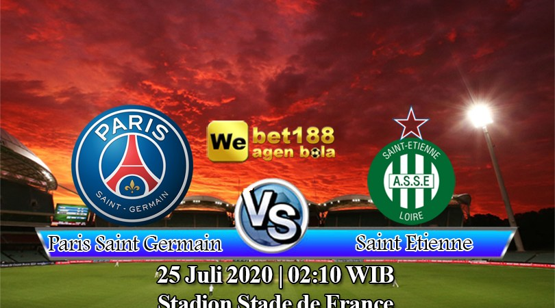 Prediksi Bola Paris Saint Germain vs Saint Etienne 25 Juli 2020