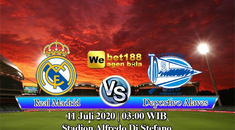 Prediksi Bola Real Madrid Vs Deportivo Alaves 11 Juli 2020