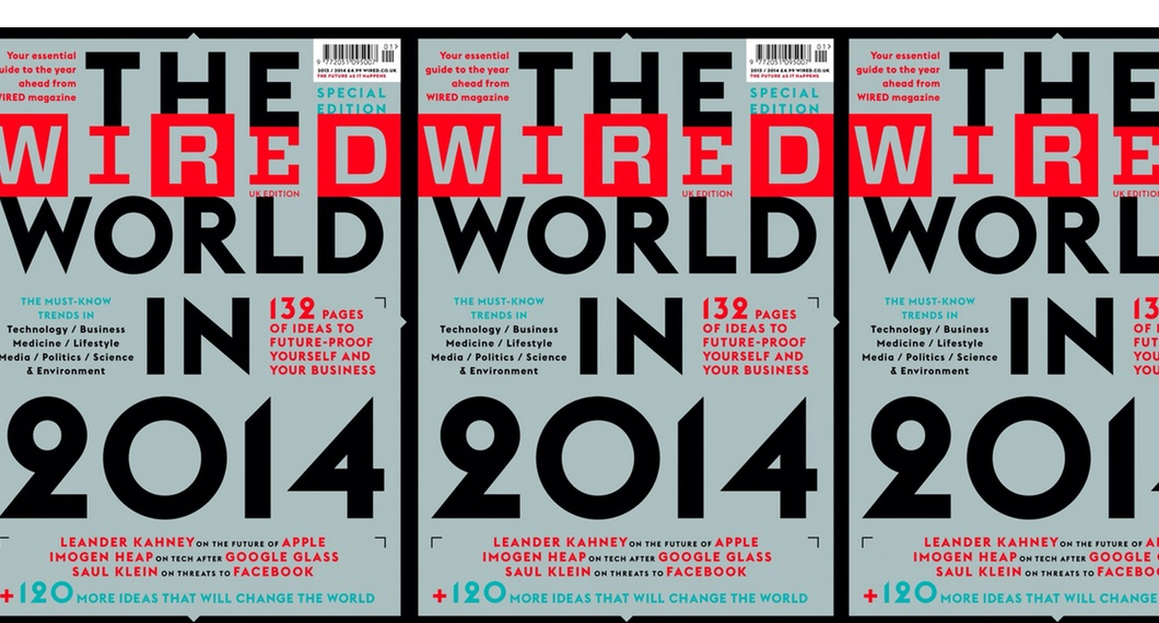 Speed Summary: The Wired World in 2014 – Wired Magazine\'s 52 Need-to ...