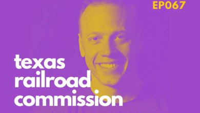 Photo of Texas Railroad Commission | Ryan Sitton on Oil & Gas Startups Podcast