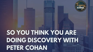 Photo of So You Think You Are Doing Discovery with Peter Cohan on Tripping Over the Barrel