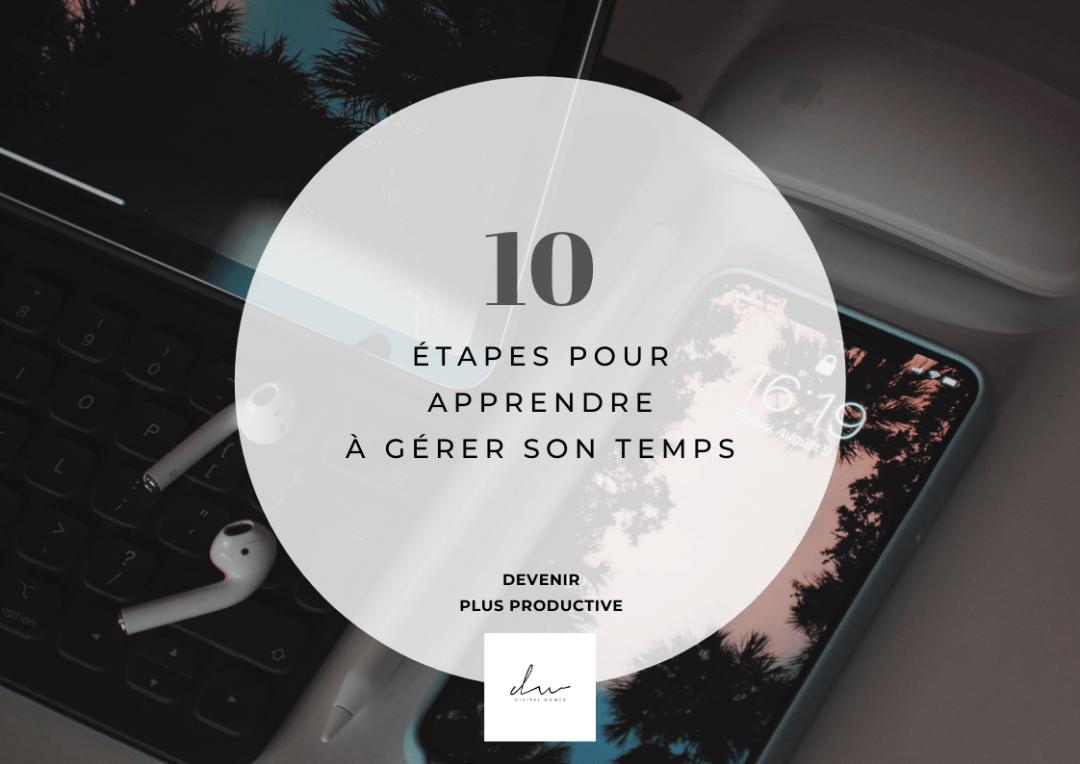 10 étapes pour apprendre à gérer son temps