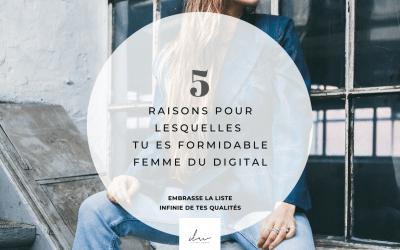 Lettre à toi, femme du digital : tu es formidable