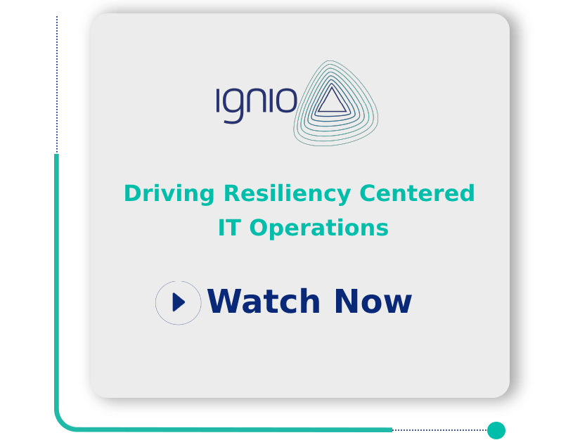 Driving Resiliency Centered IT Operations