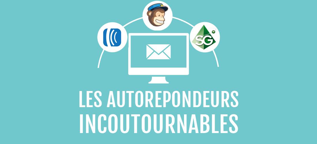 5 autorépondeurs incontournables pour votre email marketing