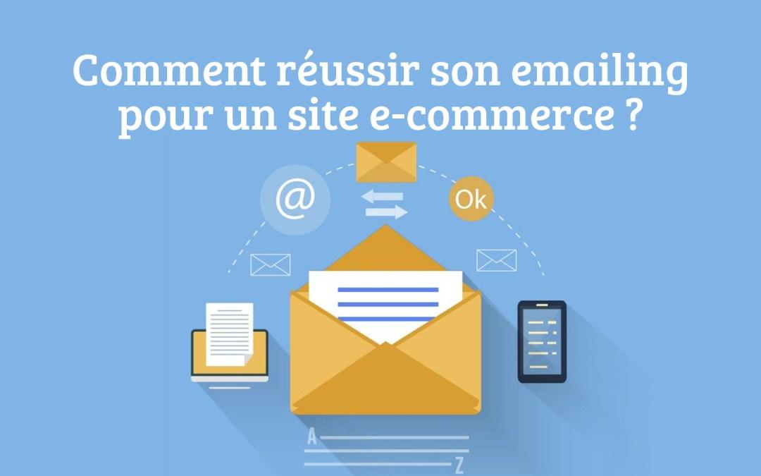 Comment faire un emailing pour un site e-commerce ?