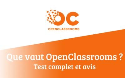 Que vaut OpenClassrooms ? Test complet
