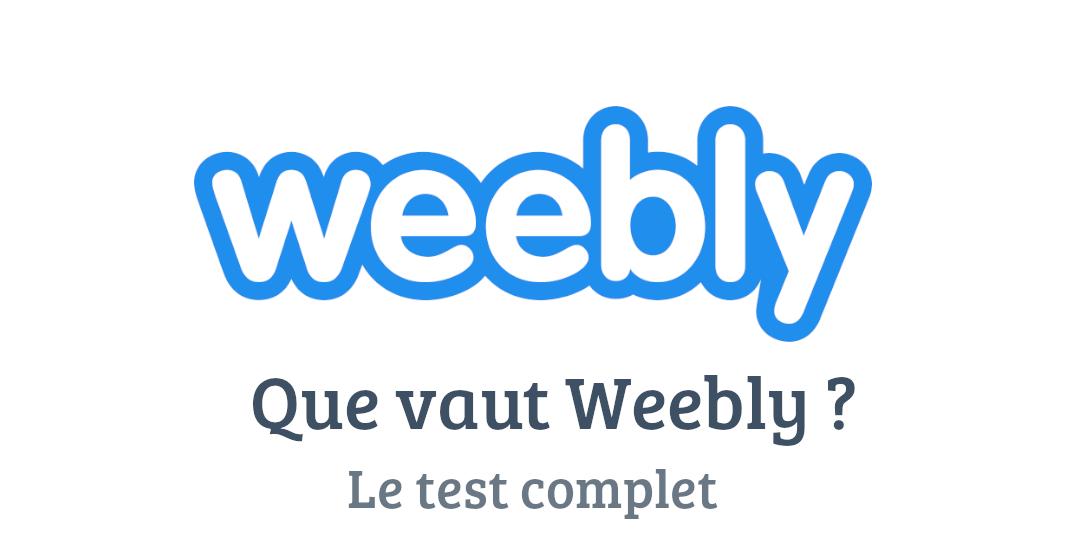 Weebly : Test complet et avis