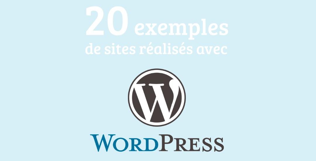 20 exemples de sites réalisés avec WordPress