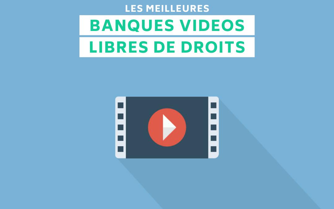 Les meilleures banques de videos