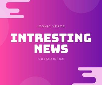Iconic Verge NEWS iconic Verge.com iconicverge latest news iconicverge world news
