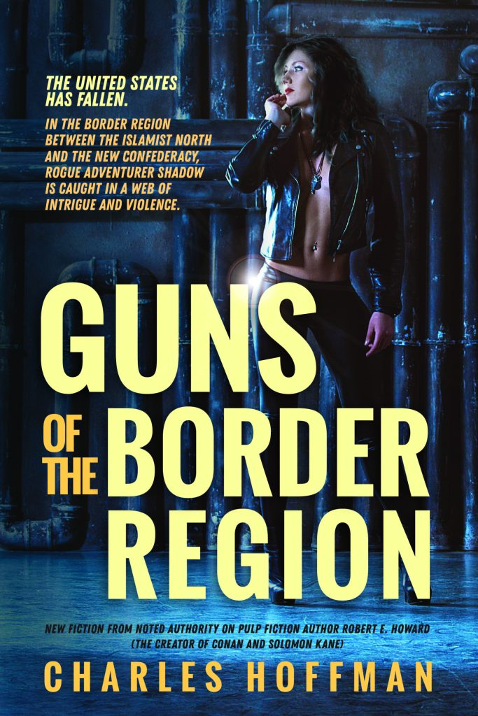 An alternative cover redesign for Guns of the Border Region, this one with a more urban feel. The background image is a striking woman in a leather jacket, in an industrial-looking scene, mainly in shades of blue. The book title, blurb and author name stand out in shades of yellow and gold.