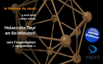 [REPLAY 05/04/2018] Holacratie Tour en 60 minutes!