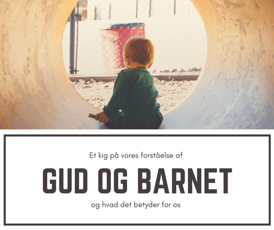 Gud og barnet: Seks forskellige syn på børn