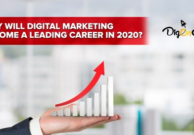 why will digital marketing become a leading career in 2020