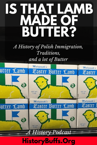 If you live in the Rust Belt, you may have noticed that Easter brings not only jelly beans and chocolate bunnies to the grocery store but also boxes of butter molded into the shape of lambs.  Does it confuse you?  Do you eat it but have no idea why?  Join Tommy, Dan, and Marissa as they dig into the rollicking history of the butter lamb, just in time for Easter!