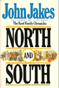 A book cover with large wording that reads John Jakes, North and South