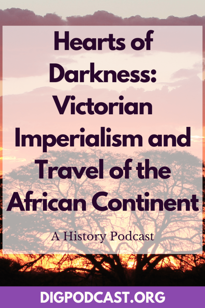 Victorian Imperialism in the 19th century. Heart of Darkness: Imperialism and Travel of the African Continent.