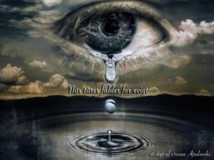 Når tårer falder for evigt