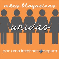Mães Blogueiras Unidas por uma Internet + Segura