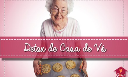 Detox de Casa de Vó: o Rehab que vai virar moda